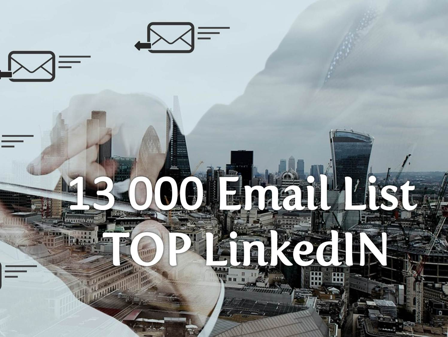 provide 13000 Email List of LinkedIN TOP US and UK decision makers