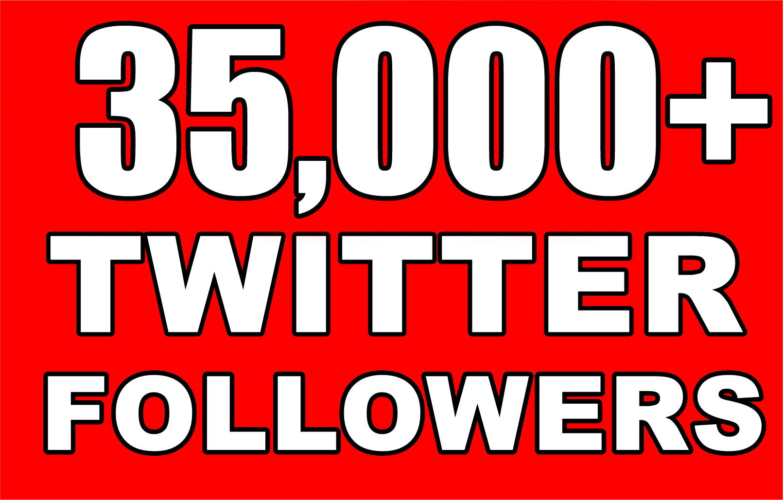 35,000+ High-Quality Twitter Followers