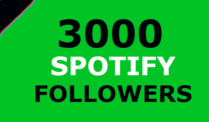 3000 Spotify Followers Guaranteed
