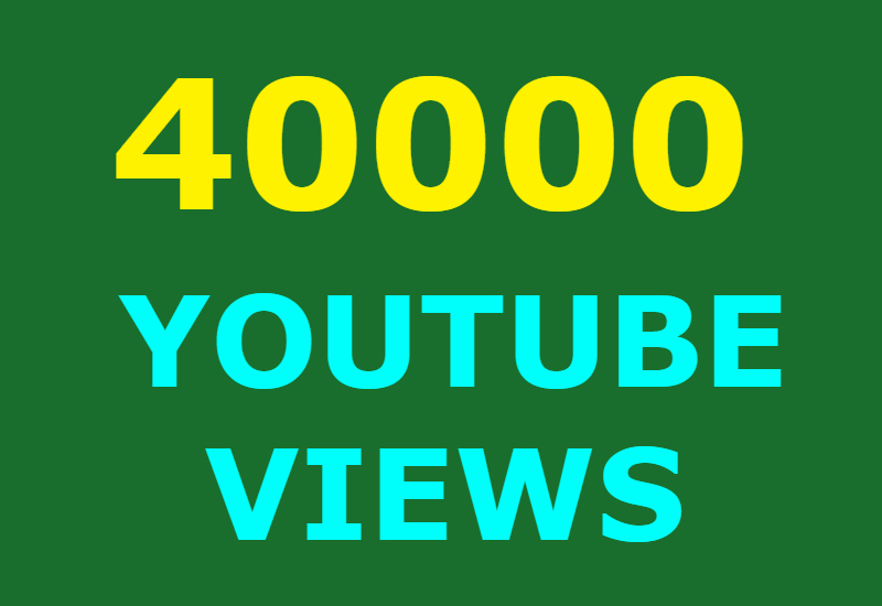 40000 Guaranteed Youtube views and 500 likes