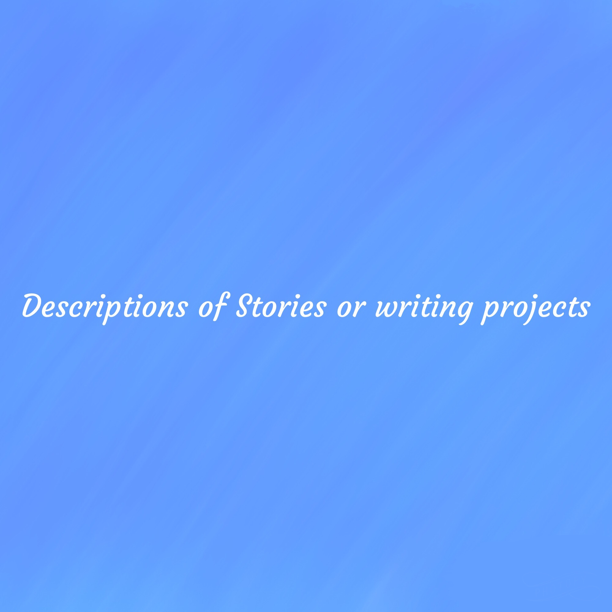 Write a description for your story