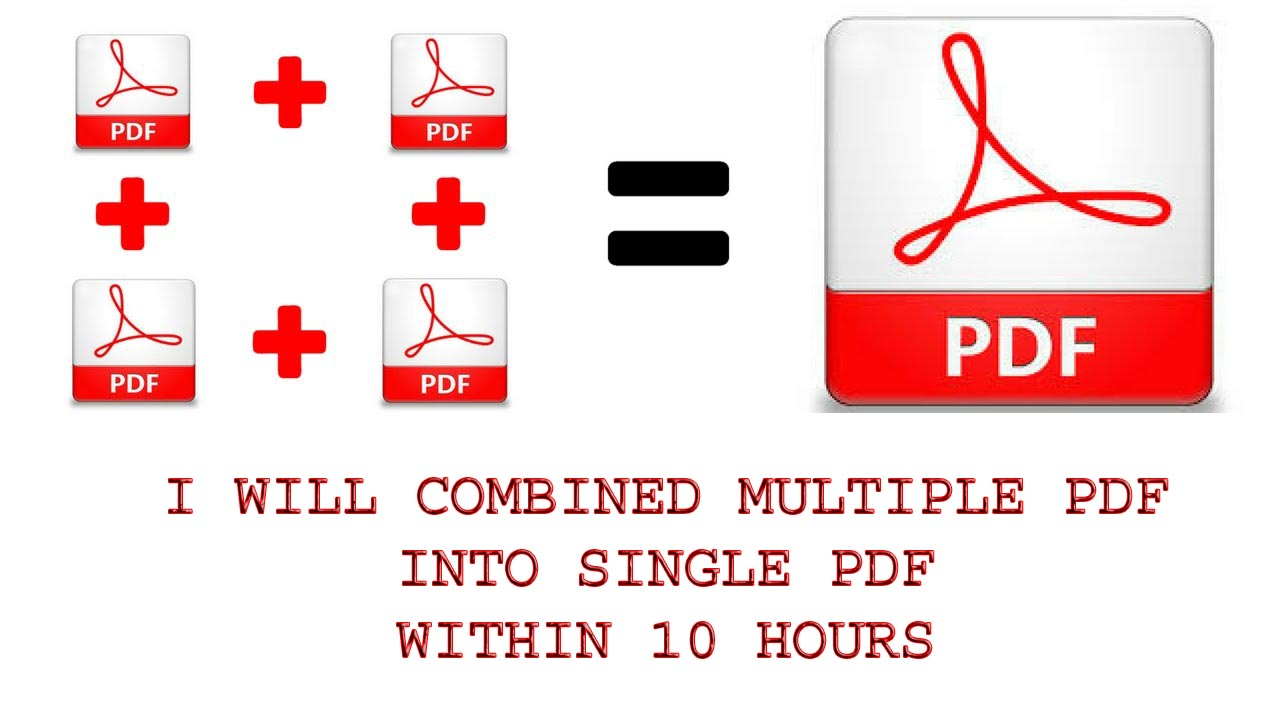 do 1 hour Combine Multi PDF To Single PDF