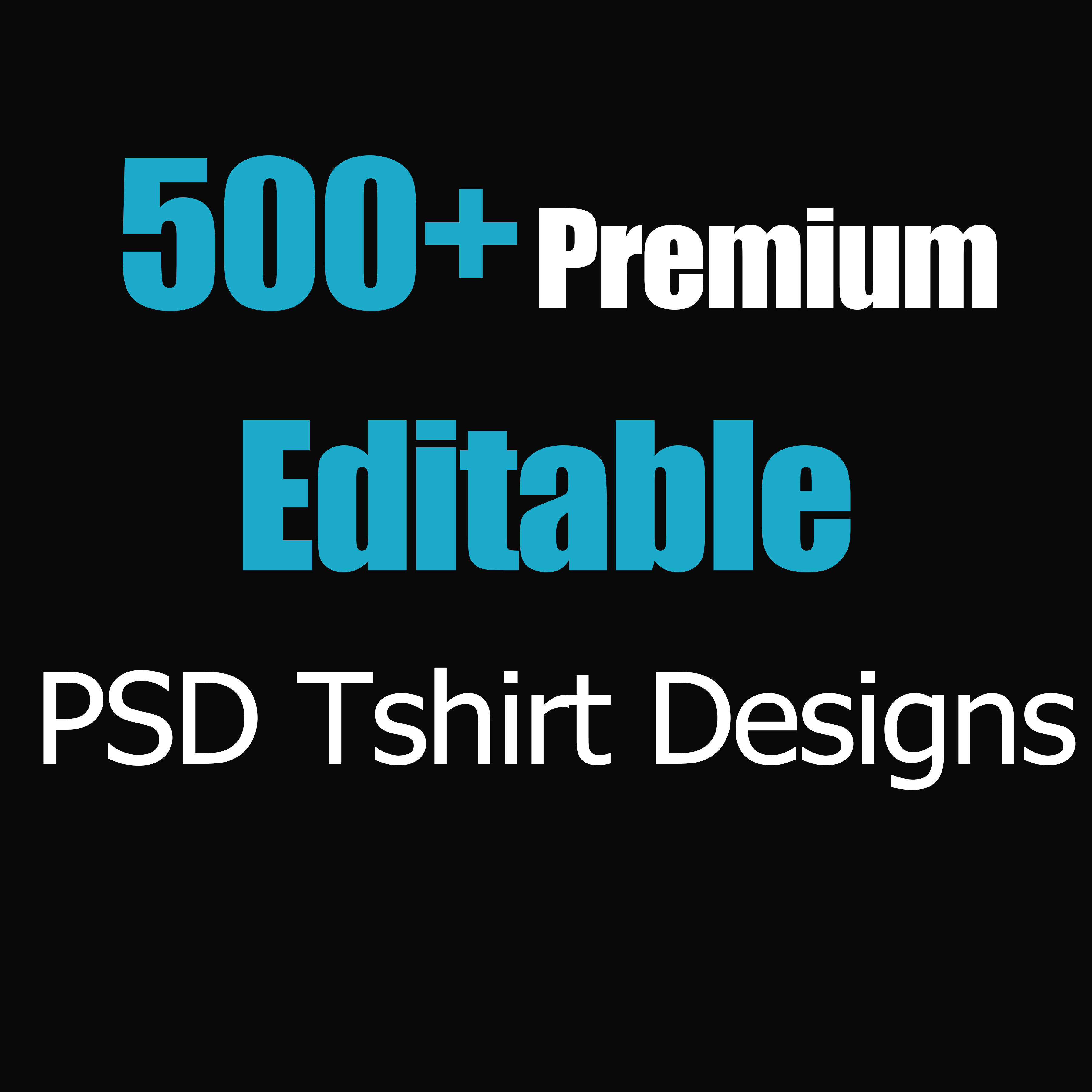 give you 500+ Premium Editable PSD T-Shirt Designs