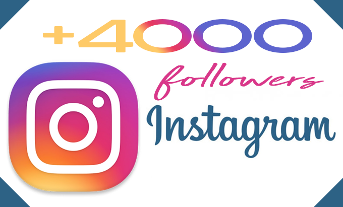 Gives you 4,000 Guaranteed Instagram Real Followers