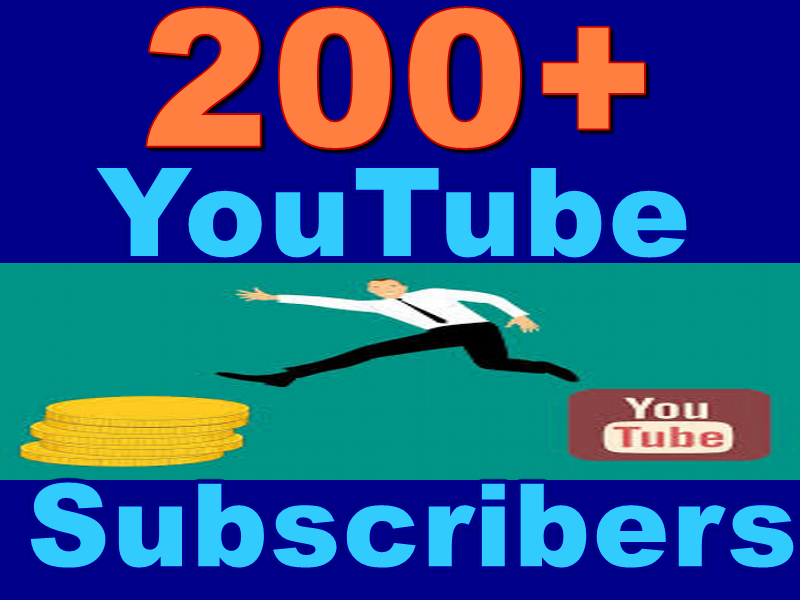 Provide 200+ High Feature Real-YouTube Subscribers within 4-72 hrs