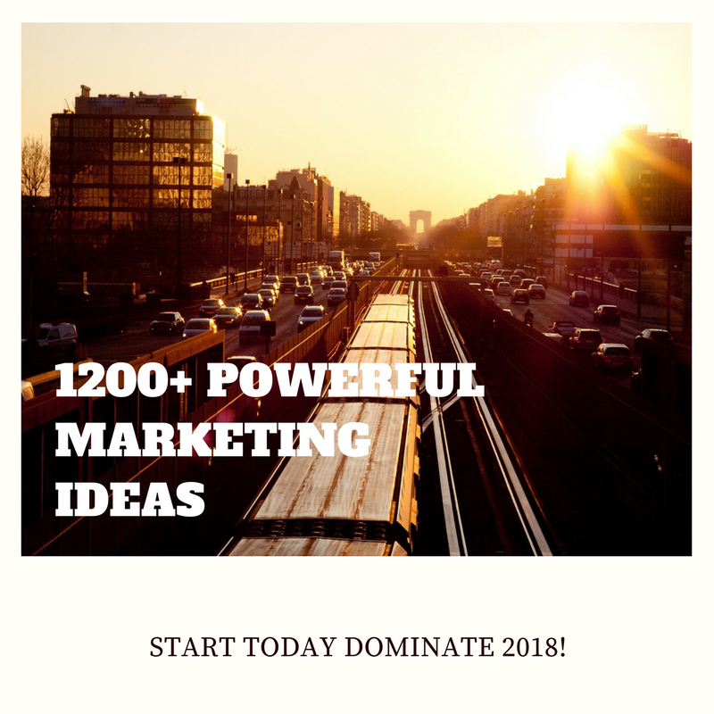 send 1200+ POWERFUL marketing ideas