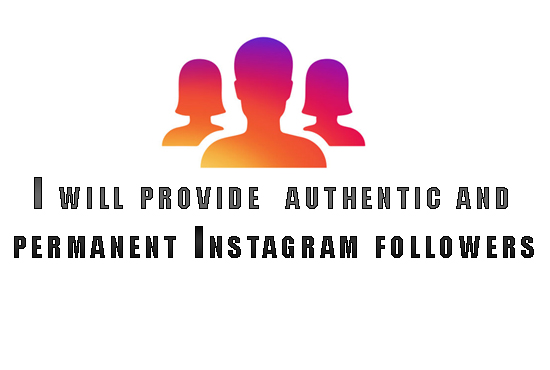 Add 1000 Authentic Permanent Instagram Followers or 3000 Post Likes