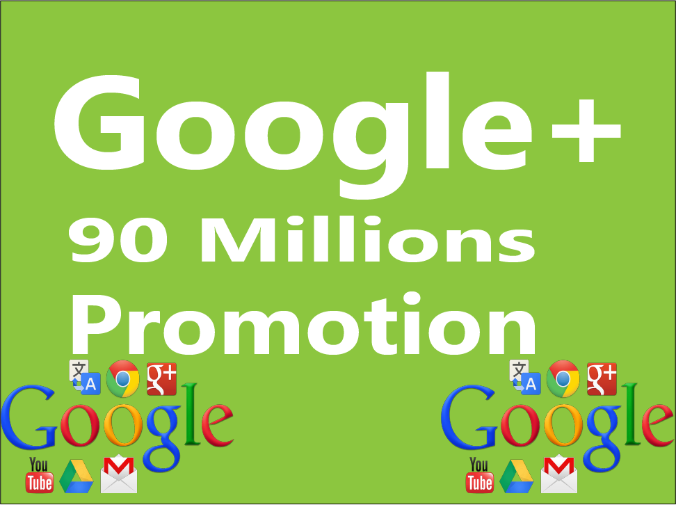 Promote Your Website 90,000,000 Google Plus Active Members