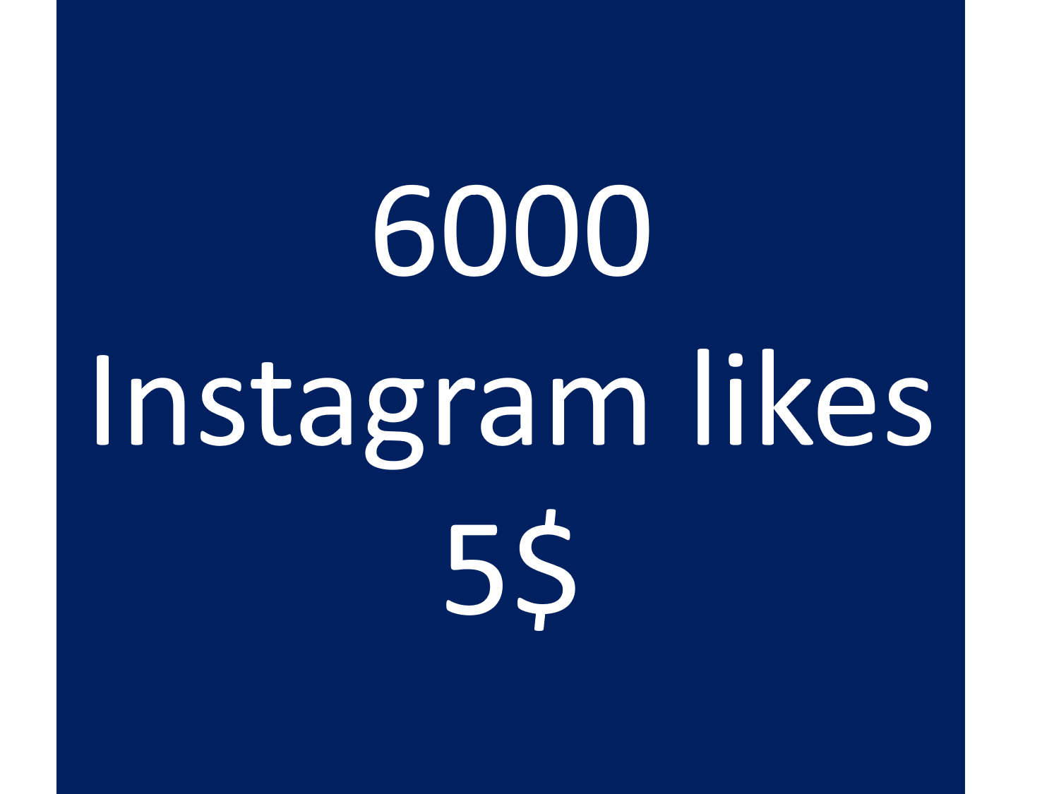give 6000 instagram photo likes
