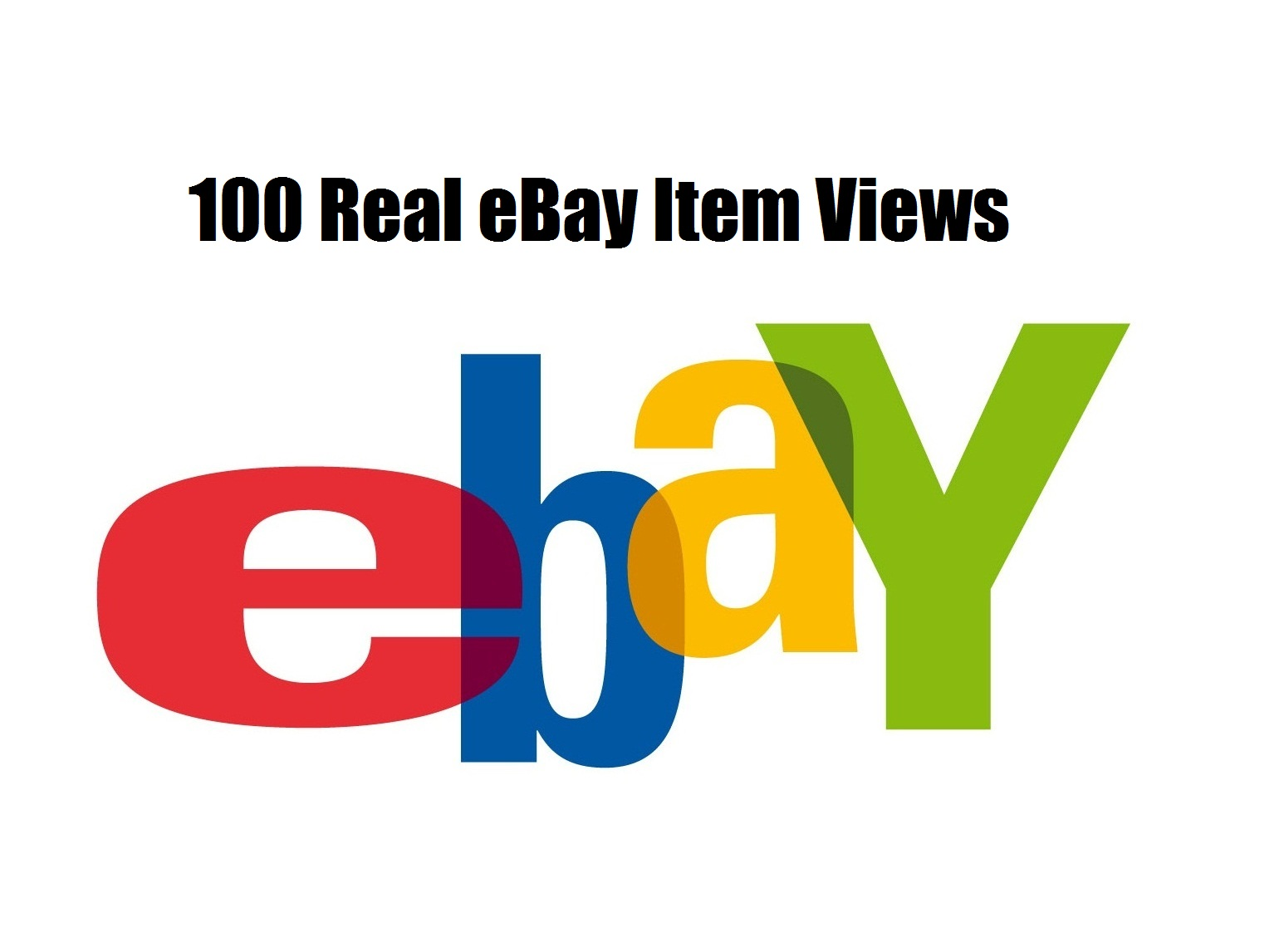 Get You 100 Real eBay Views