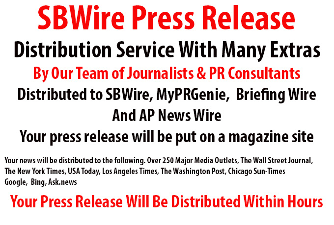 submit Your Press Release to SBWire, MyPRGenie and a popular Magazine Site