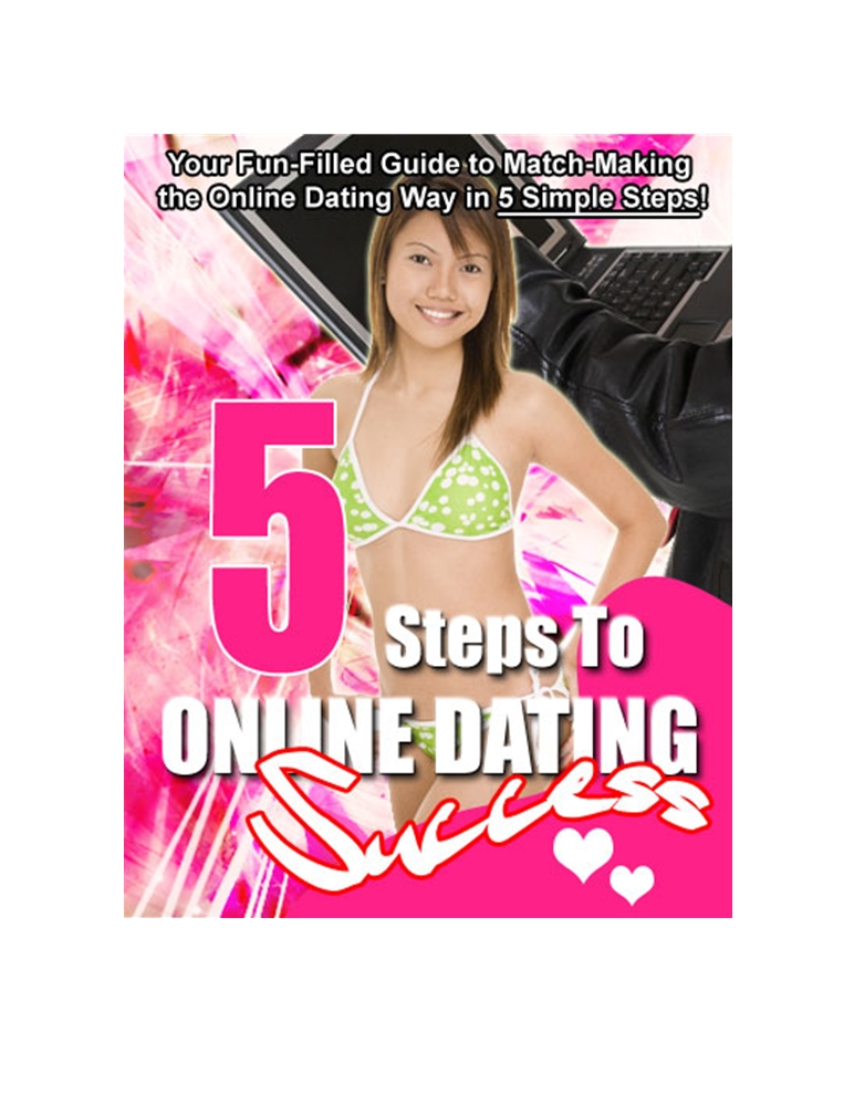 hand 5 Steps to Online Dating Success eBook Report