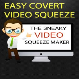 send Covert Video Squeeze Page Creator