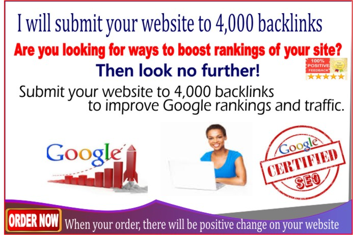 submit your website to 4,000 BACKLINKS to improve your Google rankings