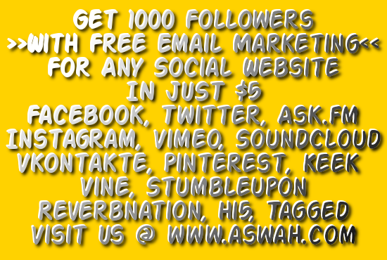 give you 1000 followers for any social site