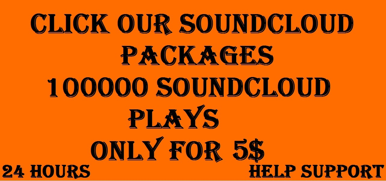 increase 100,000 plays in your soundcloud track