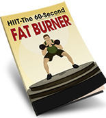 give you ebook on HIIT - The 60-Second Fat Burner