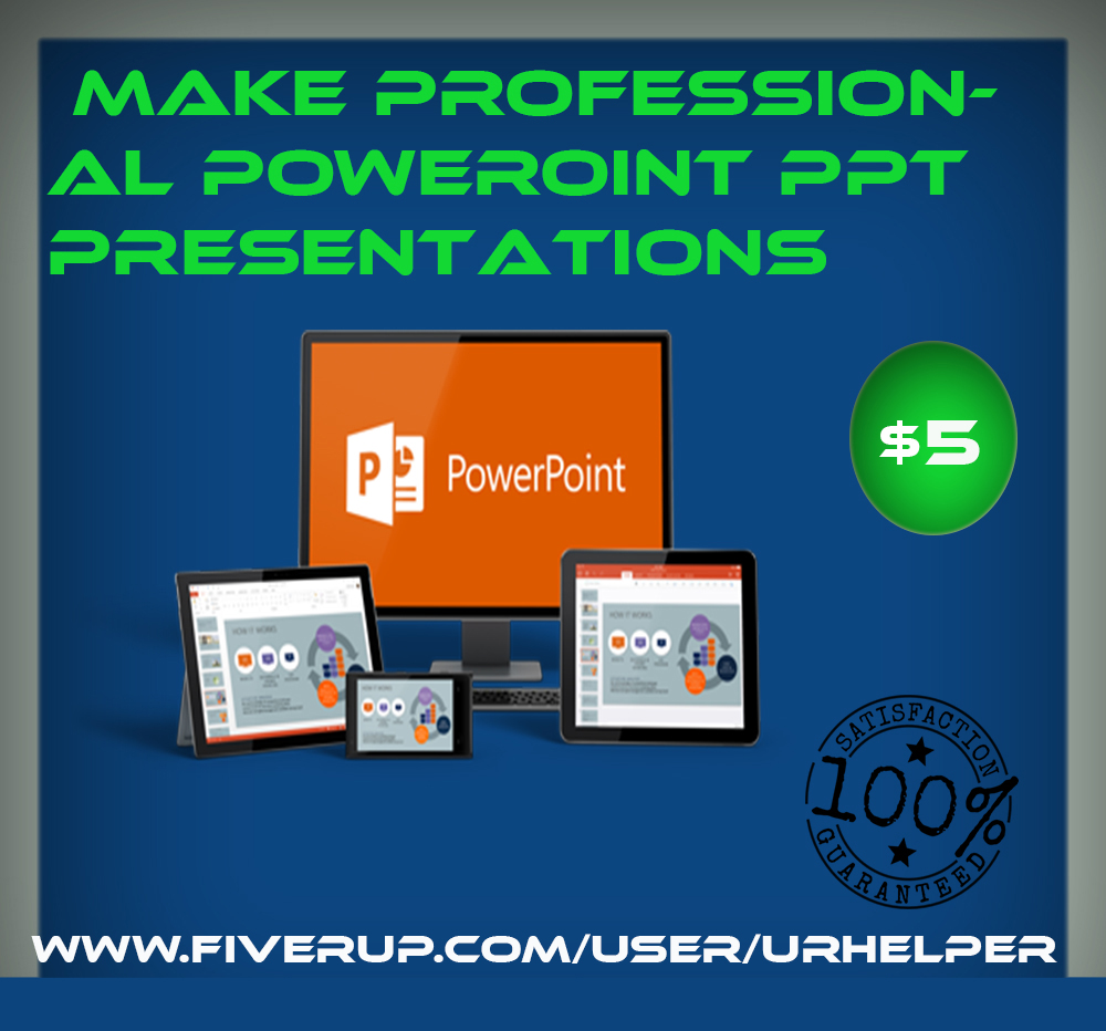make Professional ppt pressentation on any topic