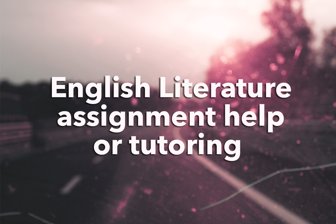 Help with an English assignment (or tutor)