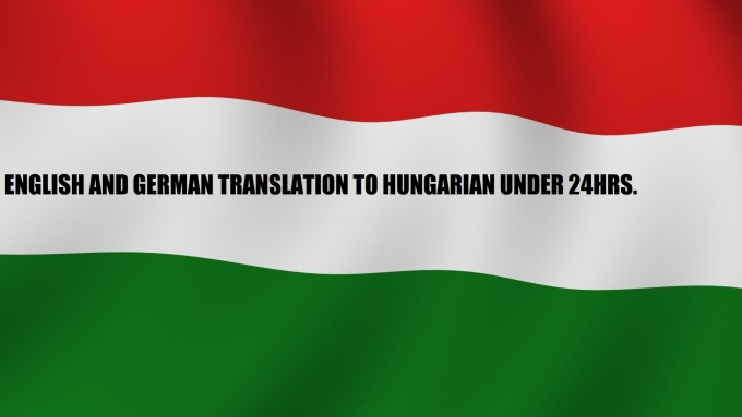 translate Enlgish and German to Hungarian 5$/1000 words