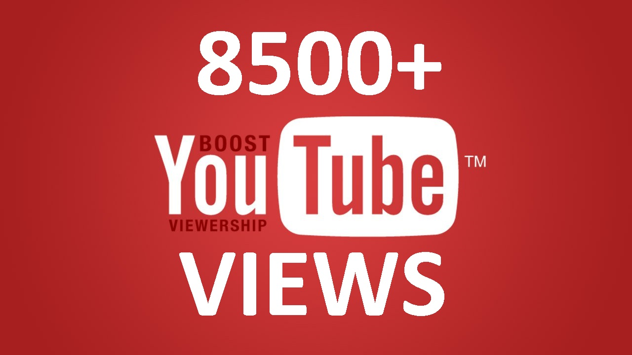 give 8500+ youtube views