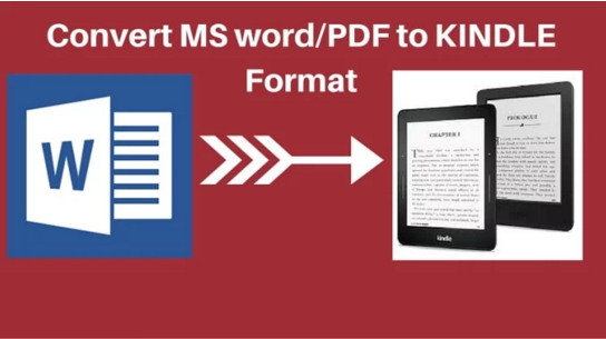 convert your MS word or pdf doc to Kindle format