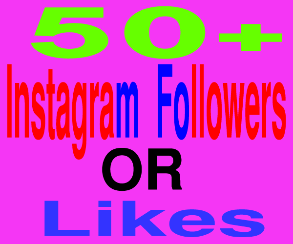 DO 50 REAL INSTAGRAM FOLLOWERS FOR USA, CA OR UK