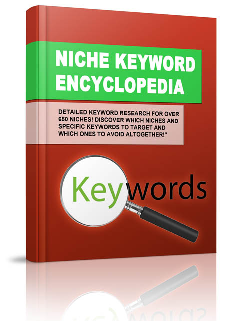 send to you ebook named Niche Keyword Encyclo