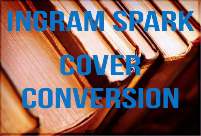 format your cover for Lightning Source, Ingram Spark requirements