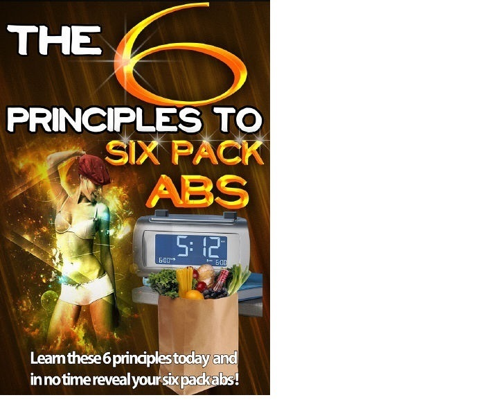 give an ebook about 6 Principles To Six Pack Abs