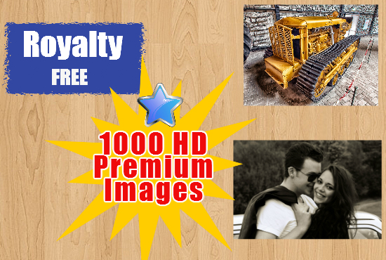 give you my private collection of 1000 HD Images