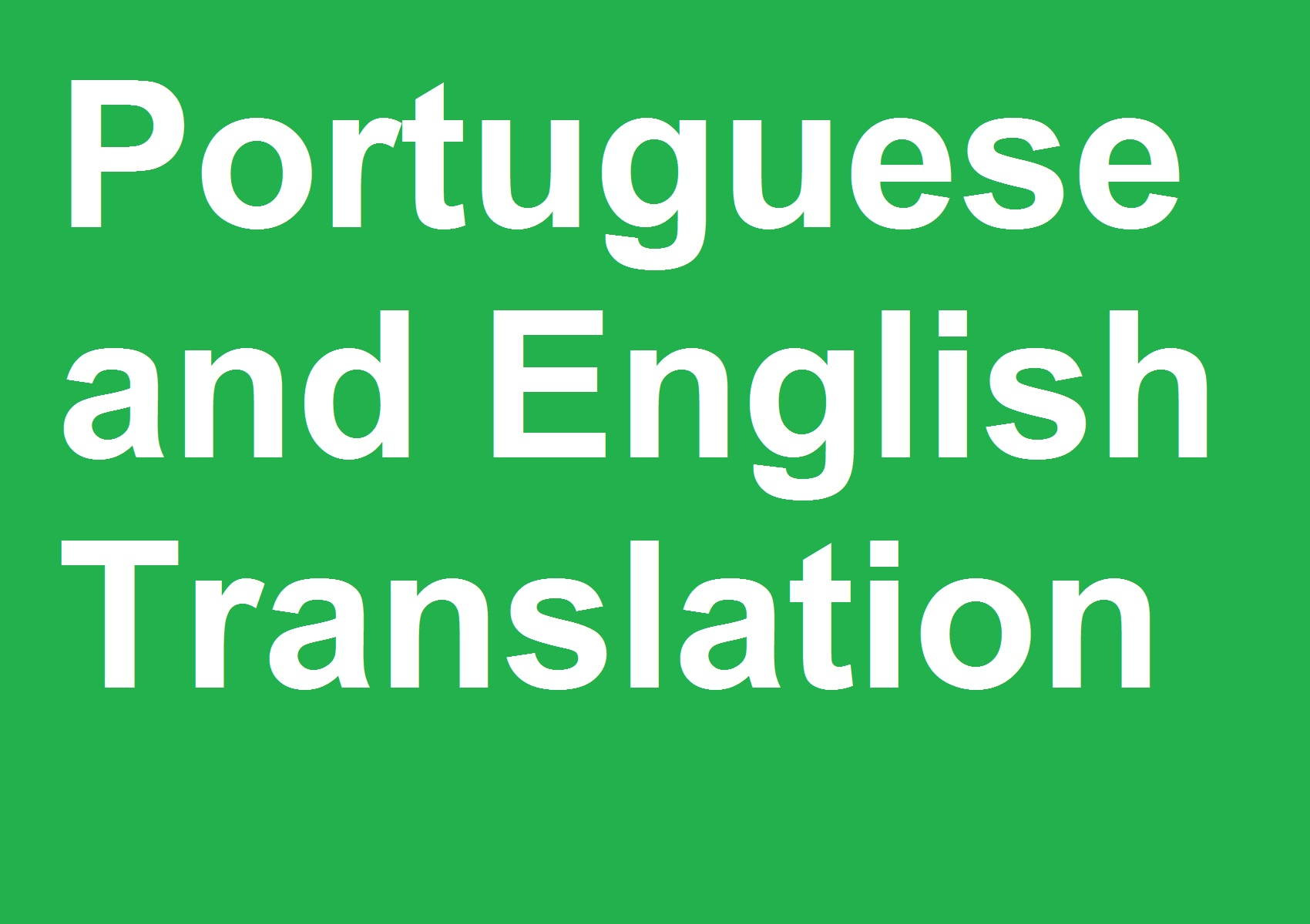translate 800 words from Portuguese into English or vice