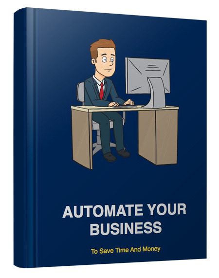 """give u an awesome book """"Learn how to save time and money by automating your business!"""""""