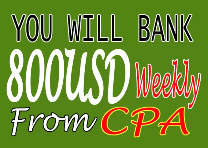 Professionally help you bank 800usd weekly from cpa, you tube and yahoo answer