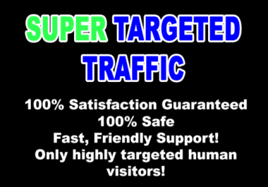 send Super TARGETED Traffic to your Website or Blog