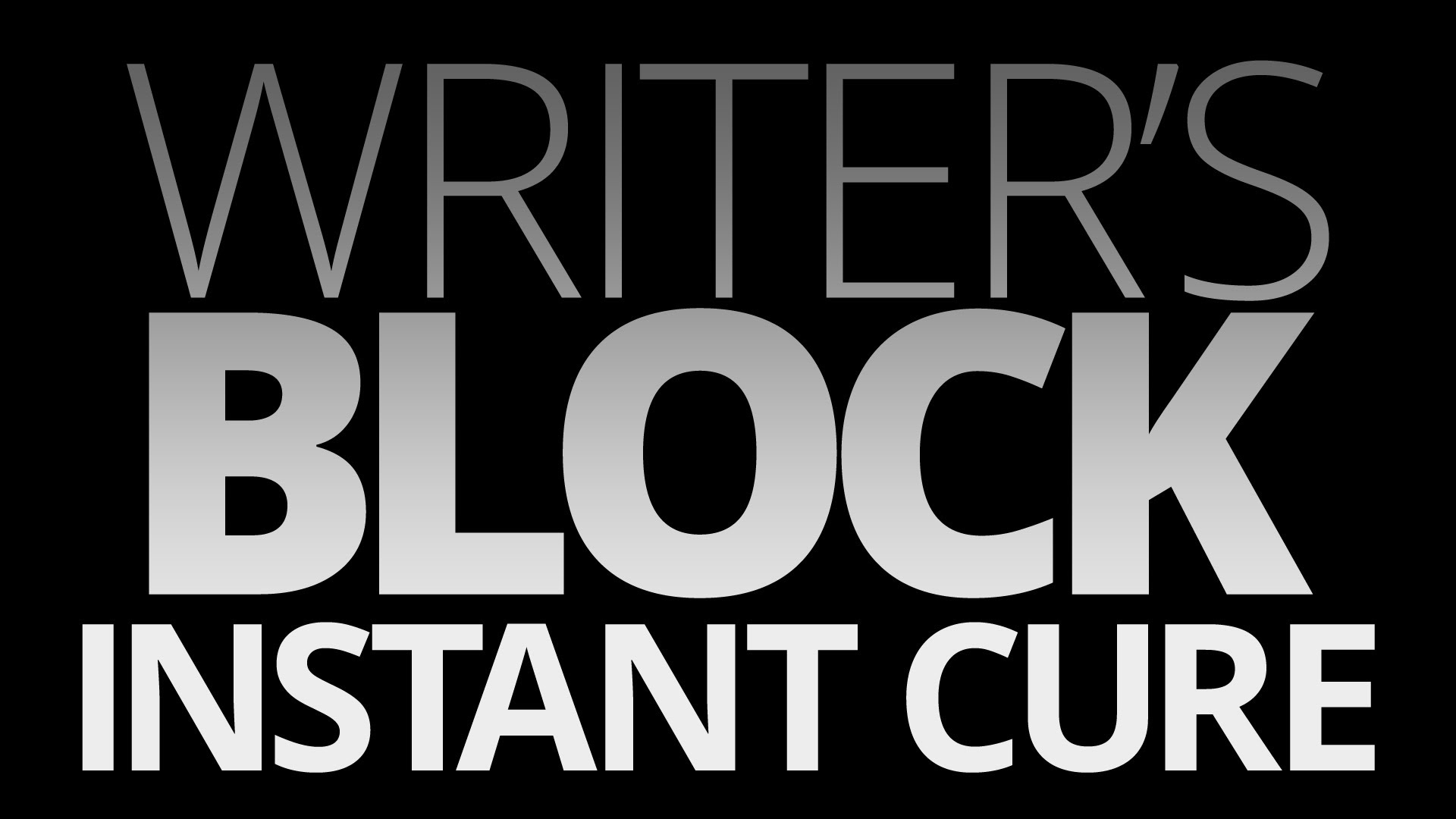 cure your writers block in 24 hours