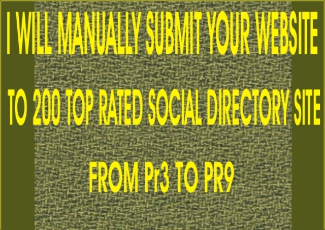 manually submit your site to top rated social directories sites from PR4-PR9