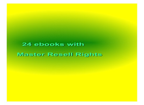 give 24 ebooks with  Master Resell Rights
