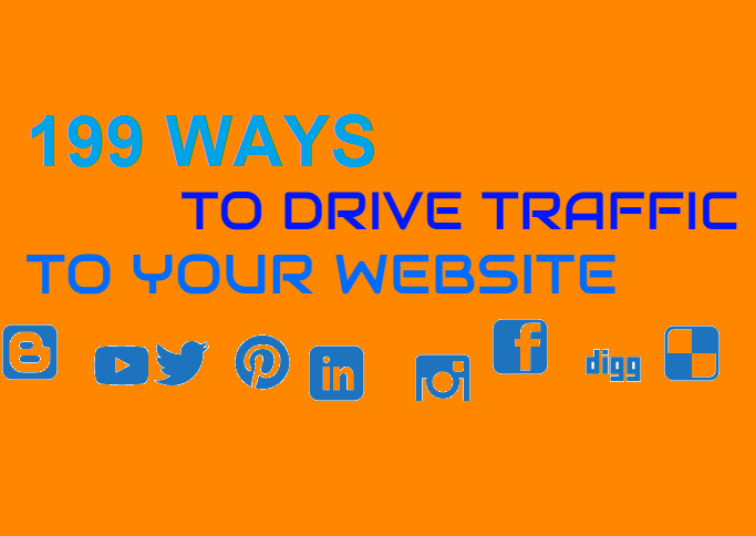 tell you 199 WAYS to get traffic to your website