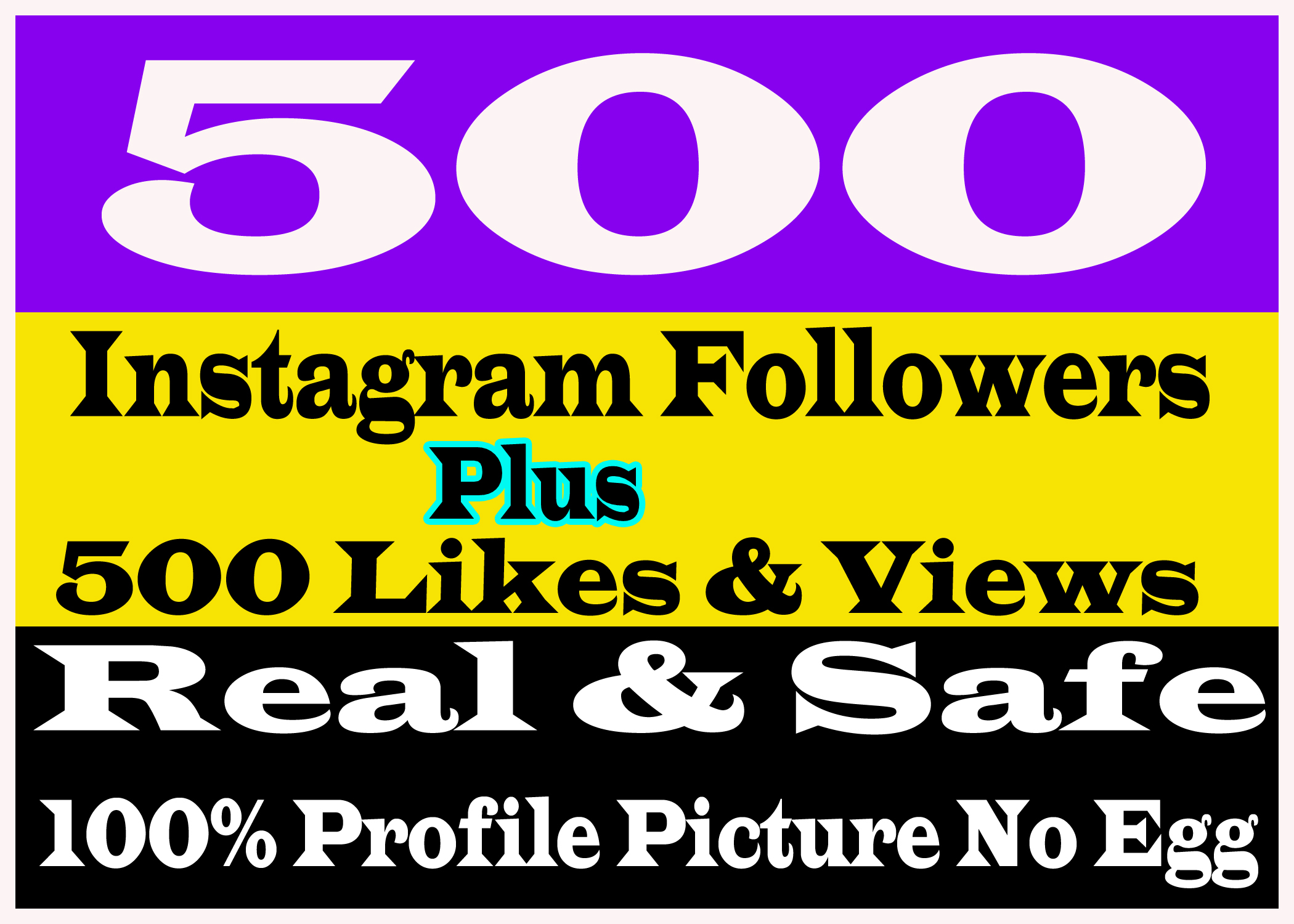 add real and HQ 500 Instagram Followers Or Likes Only