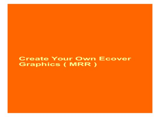give Create Your Own Ecover Graphics