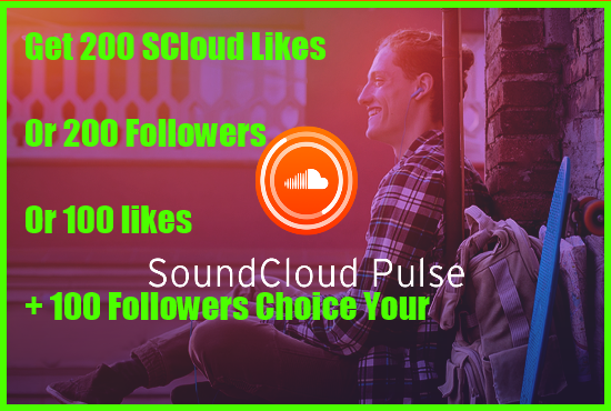 Get You 100 SoundCloud likes + 100 Followers Choice Your Or 200 SCloud Likes Or 200 Followers.