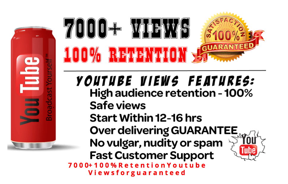 add 7000 To 7500+ high retention Youtube views