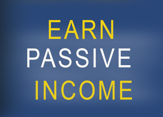 TEACH YOU A VERY EASY WAY TO EARN PASSIVE INCOME WITH VERY LITTLE EFFORT