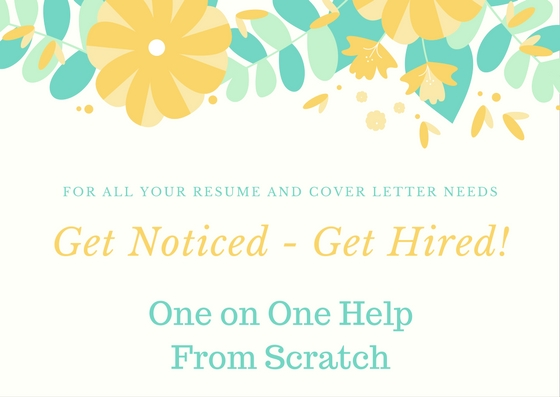 work with you one-on-one to build a Resume and Cover Letter from scratch!