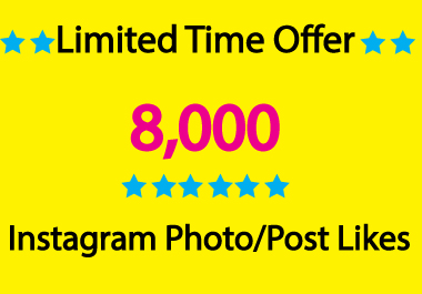 Provide Limited Time Offer, 8000 Instagram Photo/Post Likes