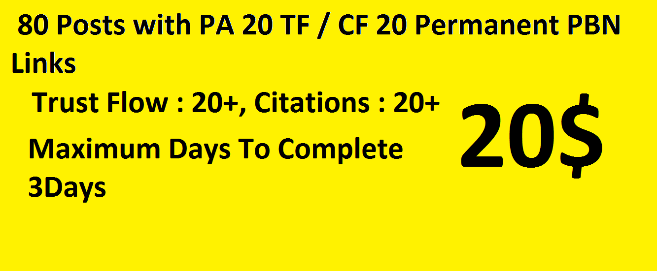 80 posts with pa 20 tf cf 20 permanent PBN links
