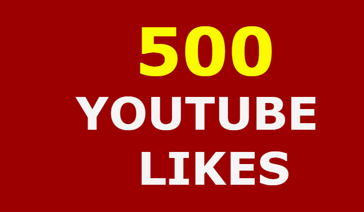 500 real youtube likes within 24/72H