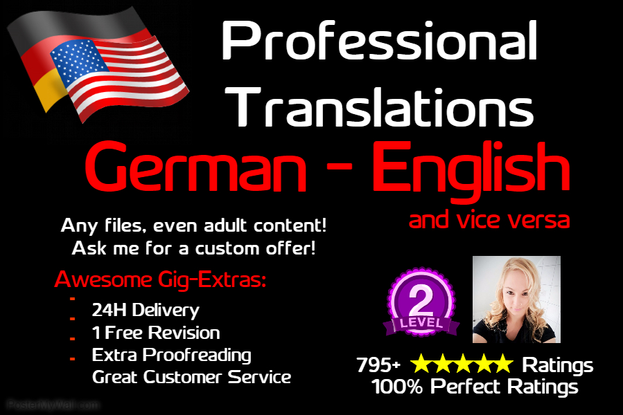deliver a PERFECT German or English translation in 24h