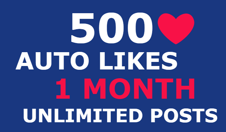 500 instagram auto likes for 1 month (unlimited posts)